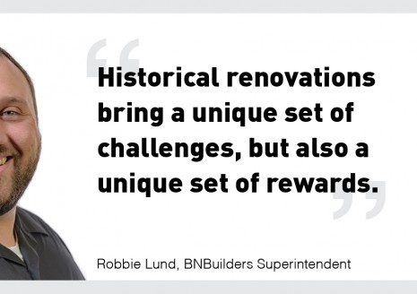 Blog Post image for BNB's Robbie Lund Discusses Historical Renovations in Construction Superintendent